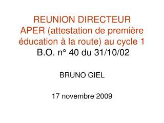 BRUNO GIEL  17 novembre 2009