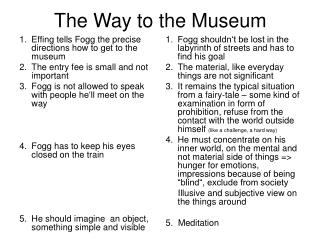 The Way to the Museum