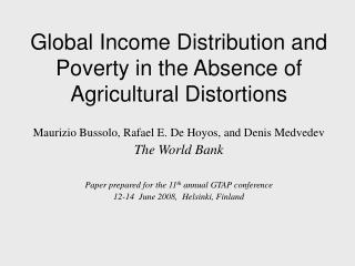 Global Income Distribution and Poverty in the Absence of Agricultural Distortions