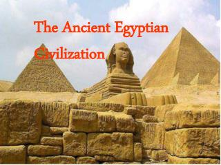 The Ancient Egyptian Civilization
