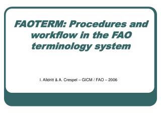 FAOTERM: Procedures and workflow in the FAO terminology system