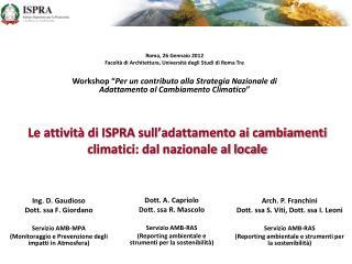 Le attivit� di ISPRA sull�adattamento ai cambiamenti climatici: dal nazionale al locale