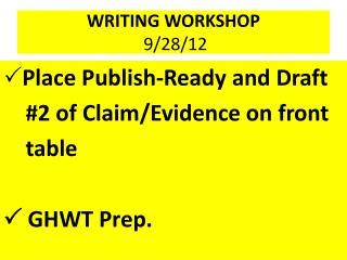 WRITING WORKSHOP 9/28/12