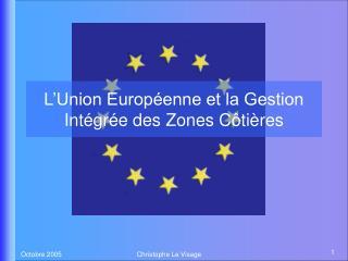 L'Union Européenne et la Gestion Intégrée des Zones Côtières