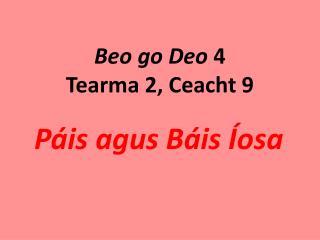 Beo go Deo  4 Tearma 2, Ceacht 9