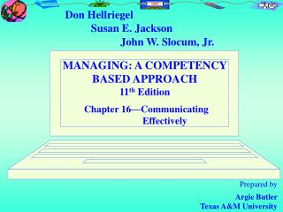 MANAGING: A COMPETENCY BASED APPROACH 11 th  Edition