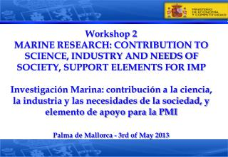 Palma de Mallorca - 3rd of May 2013