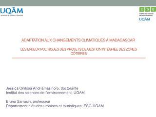 Jessica  Onitsoa  Andriamasinoro, doctorante Institut des sciences de l'environnement, UQAM