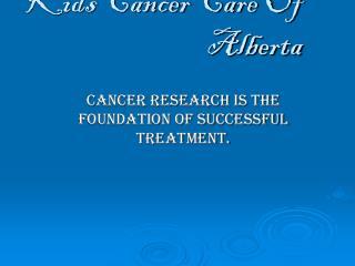 Kids Cancer Care Of Alberta