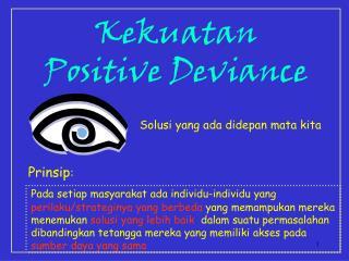 Kekuatan  Positive Deviance