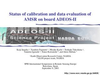 Status of calibration and data evaluation of AMSR on board ADEOS-II