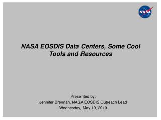 NASA EOSDIS Data Centers, Some Cool Tools and Resources