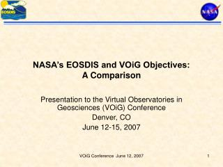 NASA's EOSDIS and VOiG Objectives: A Comparison