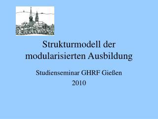 Strukturmodell der modularisierten Ausbildung