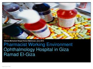 Pharmacist Working Environment Ophthalmology Hospital in Giza Ramad El-Giza