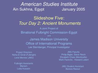 A Joint Project of Binational Fulbright Commission-Egypt and James Madison University