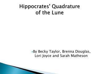 Hippocrates'  Quadrature of the Lune