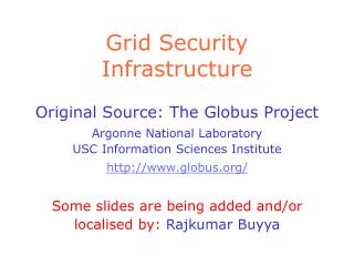 Grid Security Infrastructure