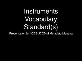Instruments Vocabulary Standard(s)