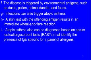 2.  Non-Atopic Asthma  a. No evidence of allergen sensitization,