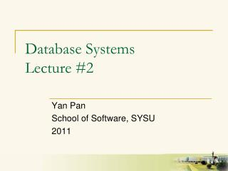 Database Systems Lecture #2