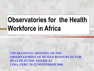 Observatories for  the Health Workforce in Africa