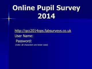Online Pupil Survey 2014