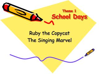 Theme 1 School Days