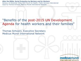 """""""Benefits of the  post-2015 UN Development  Agenda  for health workers and their families"""""""