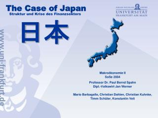The Case of Japan