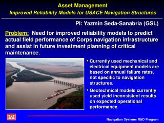 Asset Management  Improved Reliability Models for USACE Navigation Structures