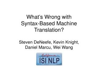 What's Wrong with Syntax-Based Machine Translation?