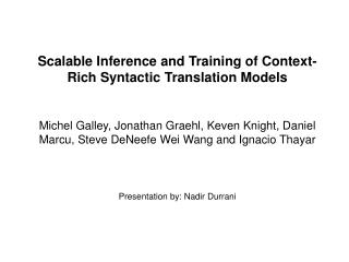 Scalable Inference and Training of Context-Rich Syntactic Translation Models