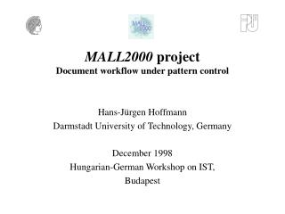 MALL2000  project Document workflow under pattern control