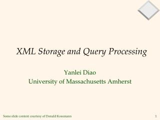 XML Storage and Query Processing