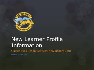 New Learner Profile Information