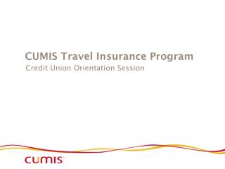 CUMIS Travel Insurance Program