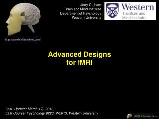 Advanced Designs for fMRI