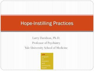 Hope-Instilling Practices