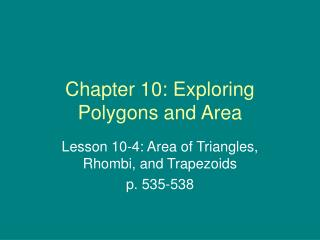 Chapter 10: Exploring Polygons and Area