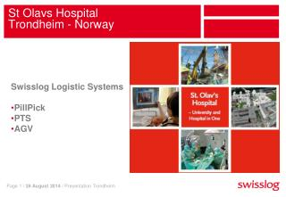 St Olavs Hospital Trondheim - Norway