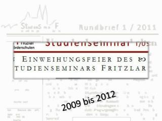 2009 bis 2012