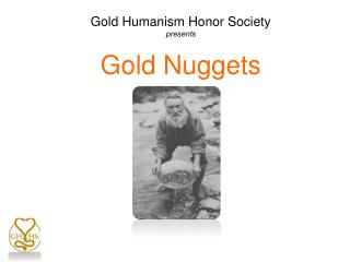 Gold Humanism Honor Society presents