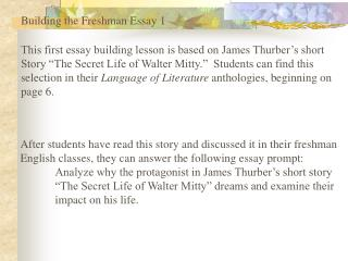 Building the Freshman Essay 1