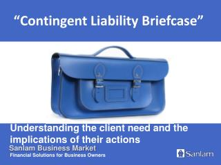 Understanding the client need and the implications of their actions