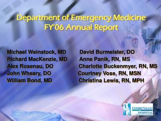 Department of Emergency Medicine FY'06 Annual Report