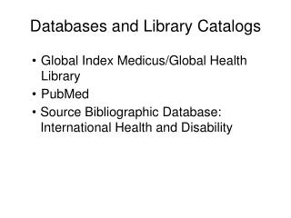 Databases and Library Catalogs