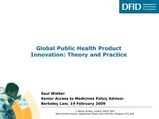 Global Public Health Product Innovation: Theory and Practice