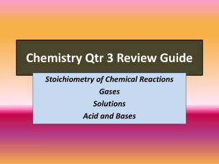 Chemistry Qtr 3 Review Guide