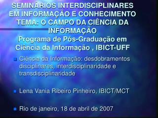 Ciência da Informação: desdobramentos disciplinares, interdisciplinaridade e transdisciplinaridade